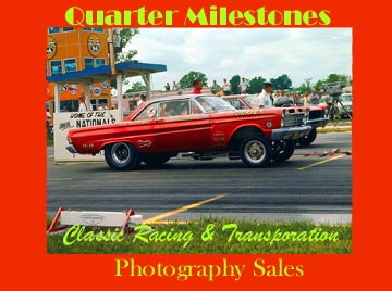 Quarter Milestones CLASSIC RACING & TRANSPORTATION PHOTOGRAPHY SALES - Pictorial Archive & Purchase Site